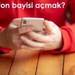 Telefon Bayisi Açmakİçin Gerekenler? Bayilik Almak 2021